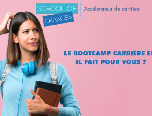 Le bootcamp carrière est il fait pour vous ?
